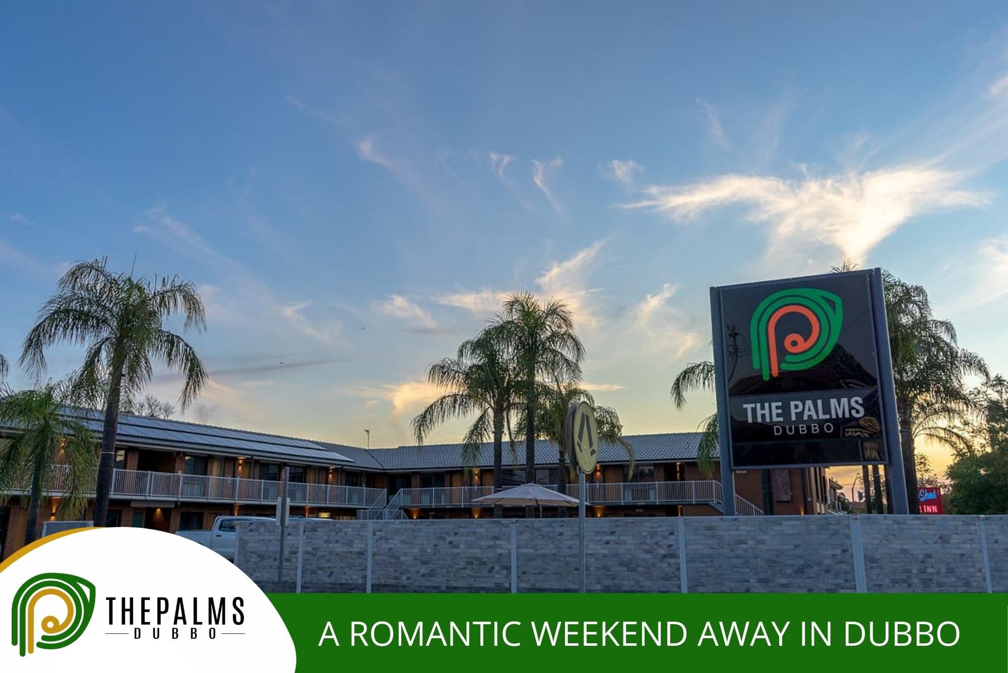 A Romantic Weekend Away in Dubbo